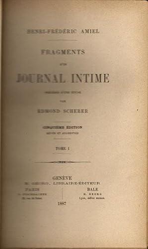 Fragments d'un journal intime, pr?c?d?s d'une ?tude.: Amiel, Henri-Fr?d?ric.