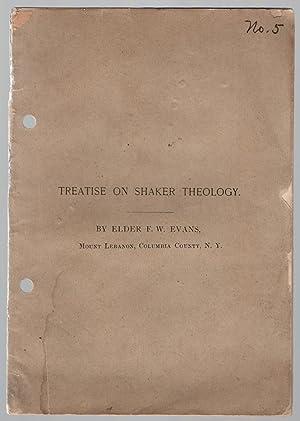 Treatise on Shaker theology.: Evans, Frederick William.