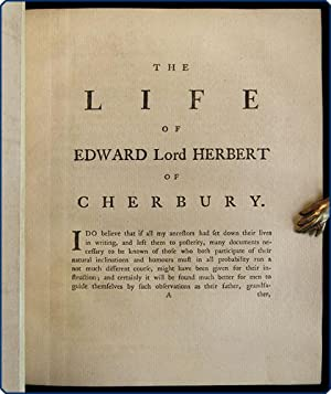 The life of Edward lord Herbert of Cherbury.: Herbert of Cherbury, Edward Herbert, Baron.