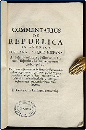 Commentarius de republica in America lusitana, atque hispana a' Jesuitis instituta belloque ab...