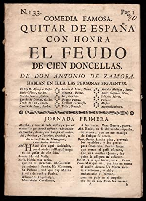 drop-title] Comedia famosa. Quitar de Espana con honra: el feudo de cien doncellas.: Zamora, ...