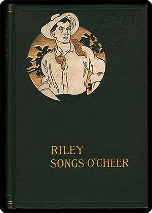 Riley songs o'cheer.: Riley, James Whitcomb.