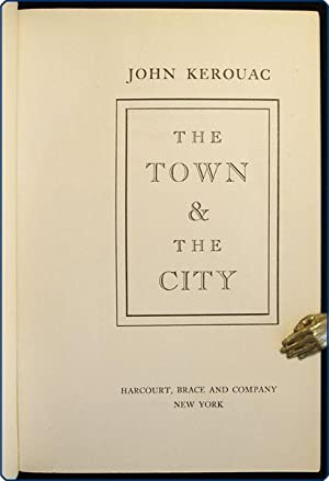 The Town and the City.: Kerouac, Jack [but writing as