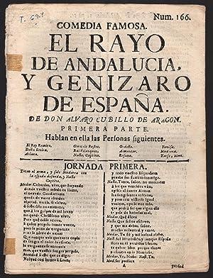 drop-title] Comedia famosa. El rayo de Andalucia, y genizaro de Espana.: Cubillo de Aragon, Alvaro.