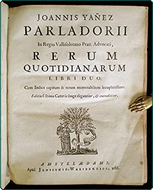Rerum quotidianarum libru duo . Editio ultima caeteris longe elegantior, & emendatior. [and] ...