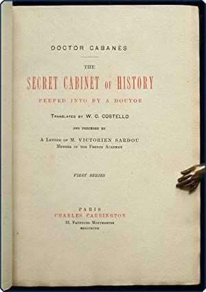The secret cabinet of history peeped into by a doctor.: Caban?s, Augustin.