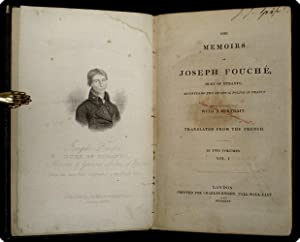 The memoirs of Joseph Fouch?, Duke of Otranto, minister of the general police of France.: Fouch?, ...
