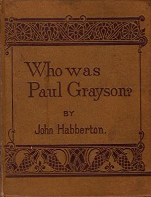 Who was Paul Grayson?: Habberton, John.