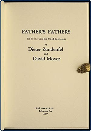 Father's fathers. Six poems with six wood engravings.: Zundenfel, Dieter.