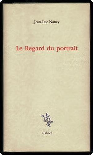 Le regard du portrait.: Nancy, Jean-Luc.