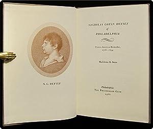 Nicholas Gouin Dufief of Philadelphia: Franco-American bookseller, 1776-1834.: Stern, Madeleine B.