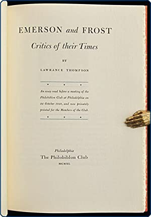 Emerson and Frost: Critics of their times.: Thompson, Lawrance.