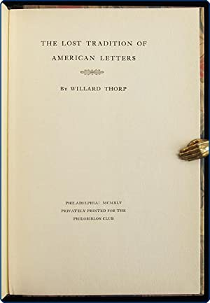 The lost tradition of American letters.: Thorp, Willard.
