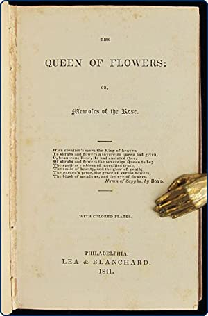 The Queen of flowers: or, Memoirs of the rose.