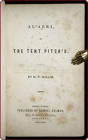 A l'abri, or, The tent pitch'd.: Willis, Nathaniel Parker.