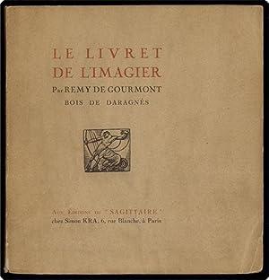 Le livret de l'imagier.: Gourmont, Remy de.