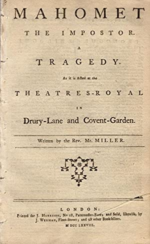 Mahomet the impostor. A tragedy. As it is acted at the Theatres-Royal in Drury-Lane and ...
