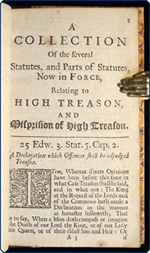 A collection of the several statutes and parts of statutes now in force, relating to High treason, ...