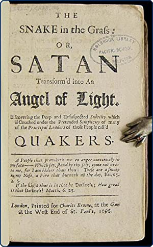 The snake in the grass: or, Satan transform'd into an angel of light. Discovering the deep and...