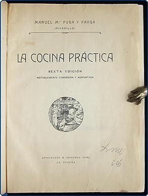 La cocina pr?ctica.: Puga y Parga, Manuel M. [a.k.a. Picadillo].