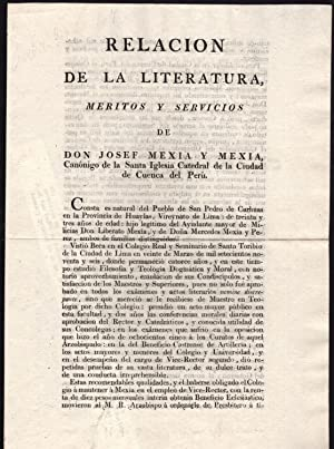 Relacion de la literatura, meritos y servicios de Don Josef Mexia y Mexia, can?nigo de la santa ...