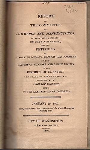 Report of the Committee of Commerce and Manufactures, to Whom Were Referred, on the Sixth Ultimo, ...