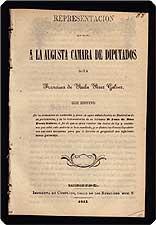 Representacion que eleva a la augusta Camara de Diputados.: Paula P?rez Galvez, Francisca de.