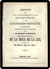Alegato de buena prueba presentado por parte de la testamentaria del Se?or D. Juan de Dios Perez ...