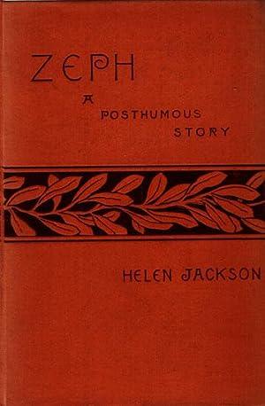 Zeph. A posthumous story.: Jackson, Helen Hunt.