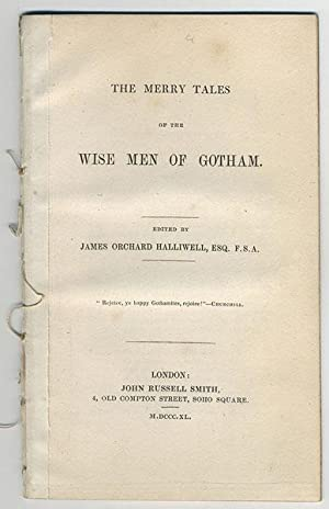 Merry tales of the wise men of Gotham.: Halliwell, James Orchard, ed.