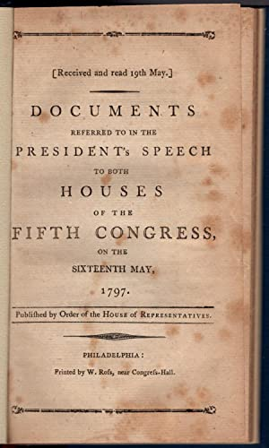 Documents referred to in the President's speech to both houses of the fifth Congress, on the ...