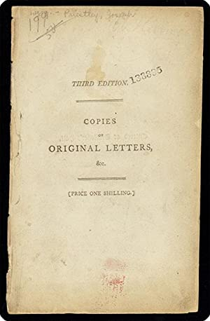 Copies of original letters recently written by persons in Paris to Dr. Priestley in America. Taken ...