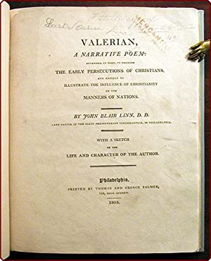 Valerian, a narrative poem: Intended, in part, to describe the early persecutions of Christians, ...