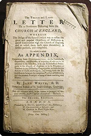 The third and last letter to a gentleman dissenting from the Church of England. The second edition....