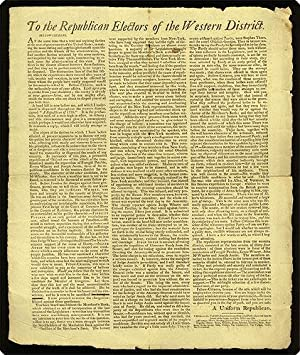 "Broadside. Begins, ""To the Republican electors of the Western District. Fellow-citizens, At ..."