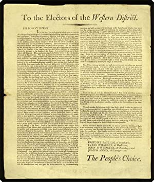 """Broadside. Begins, """"To the electors of the Western District. Fellow-citizens, In a few days ..."""