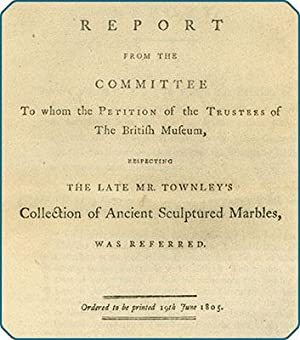 Report from the committee to whom the petition of the trustees of the British Museum, respecting ...