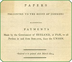 Papers presented to the House of Commons respecting payments made by the government of Ireland, at ...