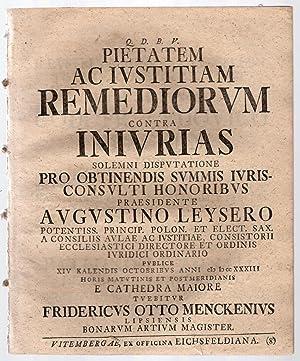 Q. D. B. V. Pietatem ac ivstitiam remdiorvm contra inivrias: Solemni dispvtatione pro obtinendis ...