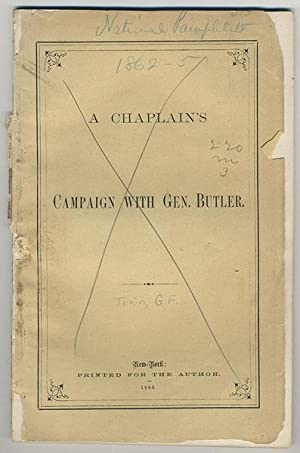 A chaplain's campaign with Gen. Butler.: Hudson, Henry Norman.