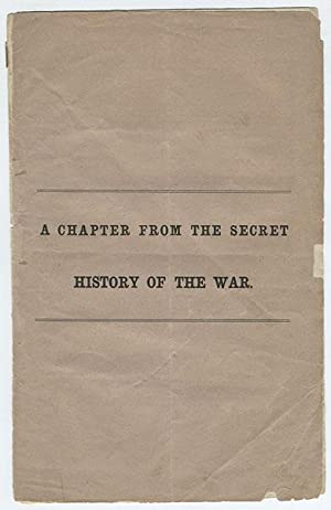cover title] A chapter from the secret history of the war.: Naglee, Henry M.