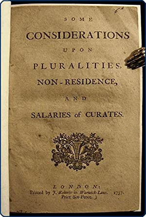 Some considerations upon pluralities, non-residence, and salaries of curates.: Sherlock, Thomas.