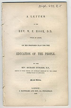 A letter to the Rev. W. F. Hook, D. D. Vicar of Leeds, on his proposed plan for the education of ...