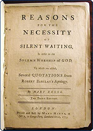Reasons for the necessity of silent waiting, in order to the solemn worship of God .third edition.:...