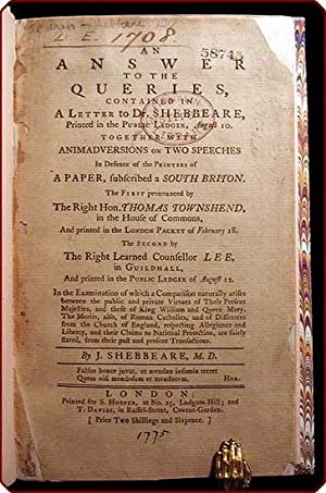 An answer to the queries, contained in a letter to Dr. Shebbeare, printed in the Public Ledger, ...
