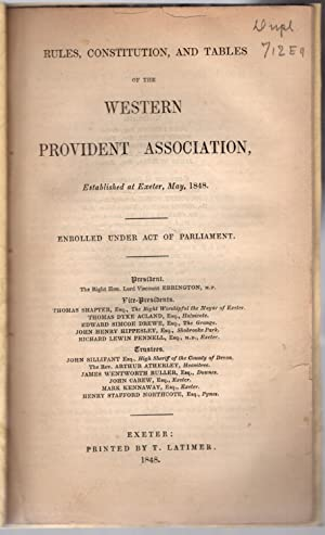 Rules, constitution, and tables of the Western Provident Association, established at Exeter, May, ...