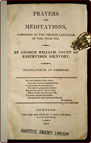 Prayers and meditations, composed in the French language in the year 1693 . translated by an ...