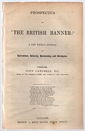 "Prospectus of ""The British Banner:"" A new weekly journal of literature, liberty, humanity, ..."