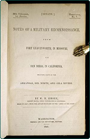 Notes of a military reconnoissance, from Fort Leavenworth, in Missouri, to San Diego, in California...