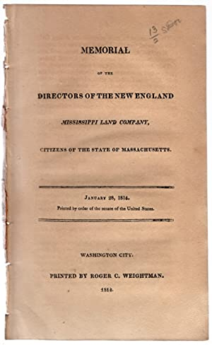Memorial of the directors of the New England Mississippi Land Company, citizens of the state of ...
